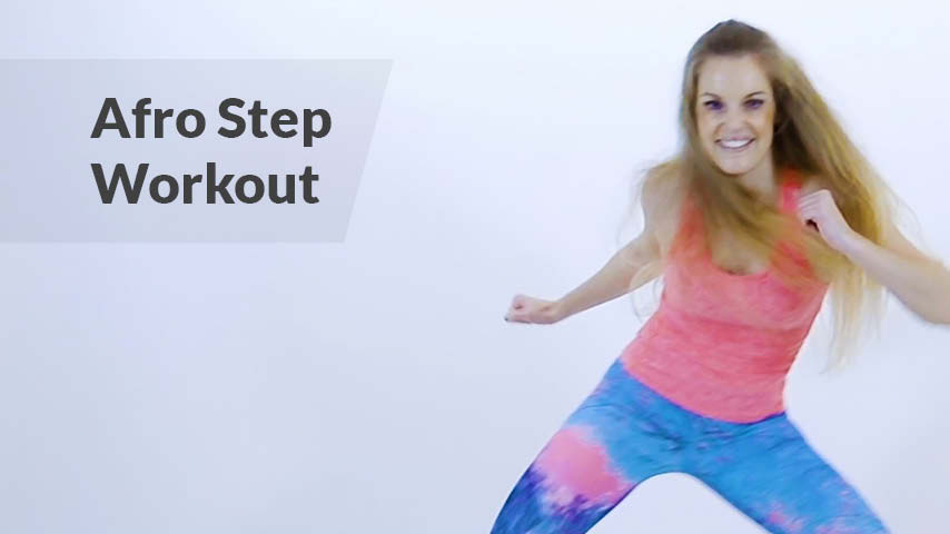Afro Step Workout